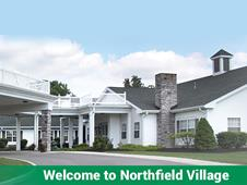 Northfield Village Skilled Nursing & Rehabilitation